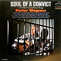 Porter Wagoner - Soul of a Convict & Other Great Prison Songs album