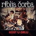 Riblja Corba - Kost U Grlu album