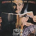 Riblja Corba - Pokvarena mašta i prljave strasti album