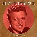 Steve Lawrence - We Got Us album