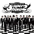 Super Junior - Super Show - Super Junior The 2nd Asia Tour Concert Album альбом
