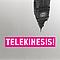 Telekinesis - Telekinesis! album