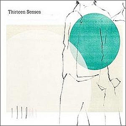 Thirteen Senses - This Is An Order альбом