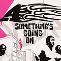 A - Something's Going On album