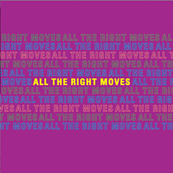 All The Right Moves - All The Right Moves альбом