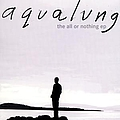 Aqualung - The All or Nothing Ep альбом
