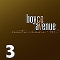 Boyce Avenue - Acoustic Sessions, Volume 3 album