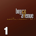 Boyce Avenue - Acoustic Sessions, Volume 1 album