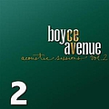 Boyce Avenue - Acoustic Sessions, Volume 2 album