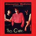 The Cure - Alternative Medicine album