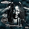 Ace Hood - The Statement 2 (Coming Soon) album