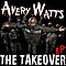 Avery Watts - The Takeover EP album