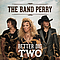 The Band Perry - Better Dig Two album