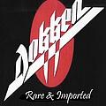 Dokken - Rare and Imported, Volume 1 альбом