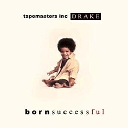Drake - Born Successful album
