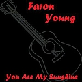 Faron Young - You Are My Sunshine album