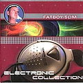 Fatboy Slim - Electronic Collection - Best Trips альбом