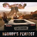 Chris Brown - Nobody's Perfect album