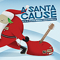 From First To Last - A Santa Cause: It's a Punk Rock Christmas альбом