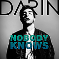 Darin - Nobody Knows альбом