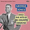 George Jones - Sings the Hits of His Country Cousins (Original Album Plus Bonus Tracks) album