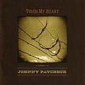 George Jones - Touch My Heart - A Tribute to Johnny Paycheck album