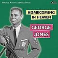 George Jones - Homecoming in Heaven (Original Album Plus Bonus Tracks) album