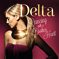Delta Goodrem - Dancing With A Broken Heart album