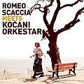 Goran Bregovic - Romeo Scaccia meets Kocani Orchestra album
