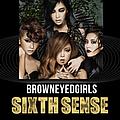 Brown Eyed Girls - SIXTH SENSE альбом
