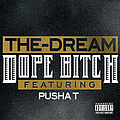 The-Dream - Dope Bitch альбом