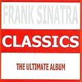 Frank Sinatra - Classics album