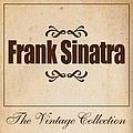 Frank Sinatra - Frank Sinatra - The Vintage Collection album