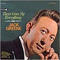 Jack Greene - There Goes My Everything album