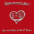 Jason Reeves - The Nervous Mind of Love album