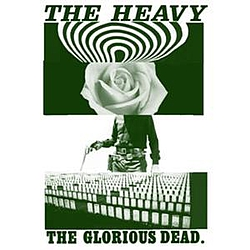 The Heavy - The Glorious Dead album