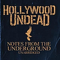 Hollywood Undead - Notes From The Underground - Unabridged альбом