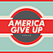 Howler - America Give Up album