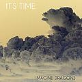 Imagine Dragons - It's Time album
