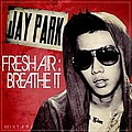 Jay Park - Fresh Air: Breathe It album