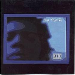 Gary Clark Jr. - 110 альбом