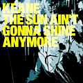 Keane - The Sun Ain't Gonna Shine Anymore album