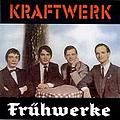 Kraftwerk - Frühwerke album