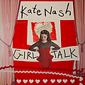 Kate Nash - Girl Talk album