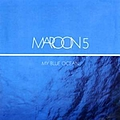 Maroon 5 - My Blue Ocean album