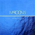 Maroon 5 - My Blue Ocean album