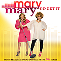 Mary Mary - Go Get It album