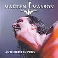 Marilyn Manson - 2003-11-28: Antichrist in Paris 2003: Bercy Festival, Paris, France альбом