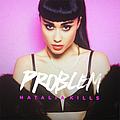 Natalia Kills - Problem album