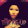 Nicki Minaj - Pink Friday: Roman Reloaded The Re-Up album